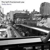Shelby Martin | The Self-Proclaimed Law