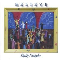 Shelly Niebuhr | Believe