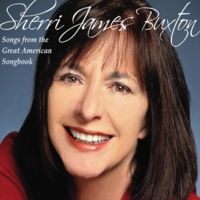 Sherri James Buxton | Songs from the Great American Songbook