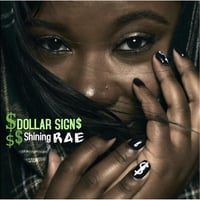Shining Rae | Dollar Signs