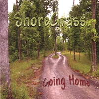 ShoreGrass | Going Home