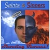 SHOUTING THOMAS: Saints & Sinners