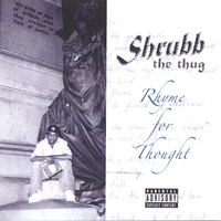 Shrubb the Thug | Rhyme for Thought