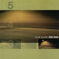 Mike Shupp | This Time