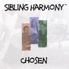 Sibling Harmony: Chosen