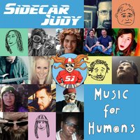 Sidecar Judy | Music for Humans