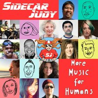 Sidecar Judy | More Music for Humans