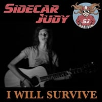 Sidecar Judy | I Will Survive