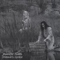 Jennifer Sides: Mama