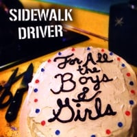 Sidewalk Driver | For All the Boys and Girls
