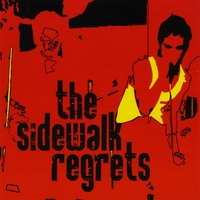 THE SIDEWALK REGRETS: The Sidewalk Regrets