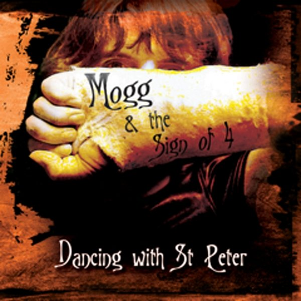 Mogg & The Sign Of 4 | Dancing With St  Peter | CD Baby