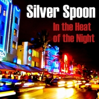 Silver Spoon | In the Heat of the Night