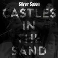 Silver Spoon | Castles in the Sand