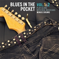 Backing Tracks | Minus Drum: Blues in the Pocket, Vol  1 & 2