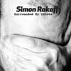 Simon Rakoff: Surrounded By Idiots