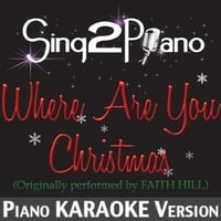 Sing2Piano   Where Are You Christmas (Originally Performed By ...