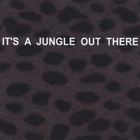 Hal L. Singer | It's A Jungle Out There