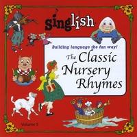 Singlish - Building Language the Fun Way! | The Classic Nursery Rhymes
