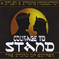 Sitler & Strong Productions | Courage To Stand: The Story of Esther