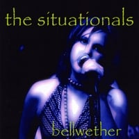 The Situationals | Bellwether