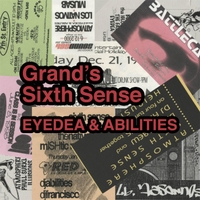 Eyedea & Abilities | Grand's Sixth Sense