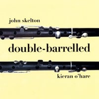 John Skelton and Kieran O'Hare | Double-Barrelled