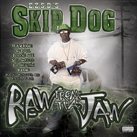 Skip Dog | Raw From The Jaw