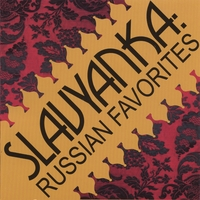 Slavyanka | Russian Favorites