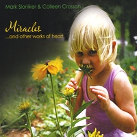 Mark Sloniker & Colleen Crosson | Miracles...and other works of heart