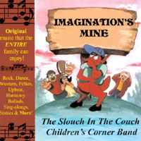 The Slouch In The Couch Children's Corner Band | Imagination's Mine