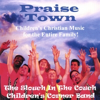 The Slouch In The Couch Children's Corner Band | PRAISE TOWN