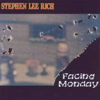 Stephen Lee Rich | Facing Monday