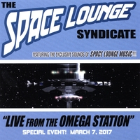 The Space Lounge Syndicate | Live From The Omega Station : 2017