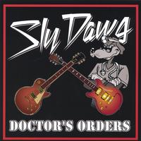 Sly Dawg | Doctor's Orders