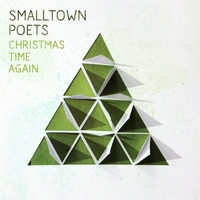 Smalltown Poets | Christmas Time Again