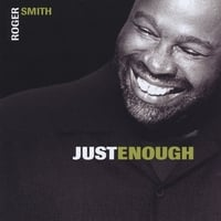 Roger Smith | Just Enough