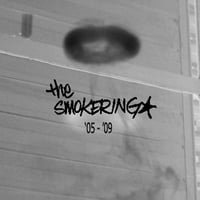 The Smokering | The Smokering  '05 - '09