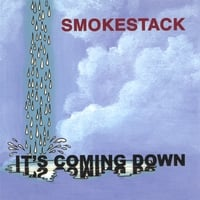 Smokestack | It's Coming Down