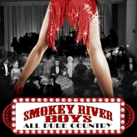 Smokey River Boys | All Pure Country