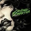 Smoking Martha: Smoking Martha EP