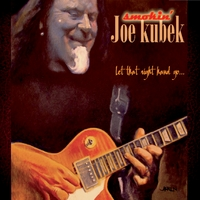 Smokin' Joe Kubek | Let That Right Hand Go...