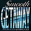 Smooth: Getaway