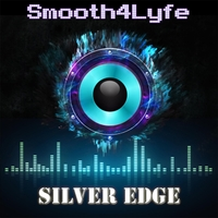 Smooth4lyfe | Silver Edge