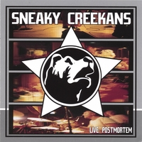 Sneaky Creekans | Live: Post Mortem