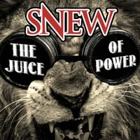 Snew | The Juice of Power
