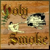 SNOW BUD AND THE FLOWER PEOPLE: Holy Smoke