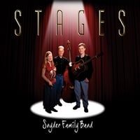 Snyder Family Band: Stages