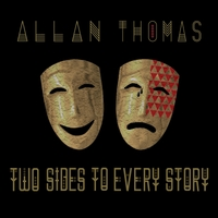 Allan Thomas | Two Sides to Every Story