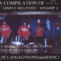 JR'S Socalypsoreggaeroc | Simple Melodies VOL. 1